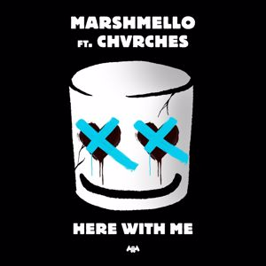 Marshmello, CHVRCHES: Here With Me