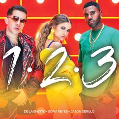 Sofia Reyes, Jason Derulo, De La Ghetto: 1, 2, 3 (feat. Jason Derulo & De La Ghetto)