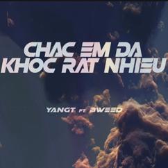 YANGT: CHAC EM DA KHOC RAT NHIEU