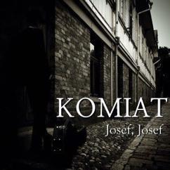 Komiat: Josef, Josef