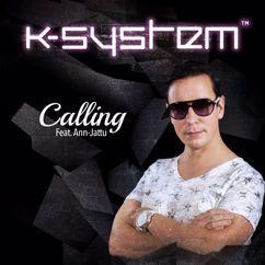 K-System: Calling (feat. Ann-Jattu)