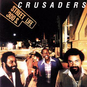 The Crusaders: Street Life