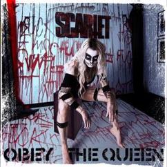 Scarlet: Obey the Queen
