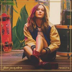 Jillian Jacqueline: Reasons