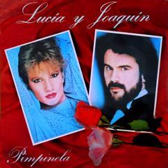 Pimpinela: Lucía y Joaquín