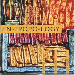 John Wolf Brennan: Entropology