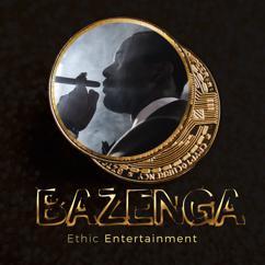 Ethic Entertainment: Bazenga