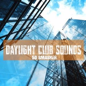 Various Artists: Daylight Club Sounds 50 Smasher