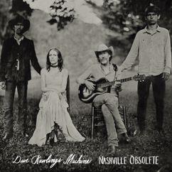Dave Rawlings Machine: Nashville Obsolete
