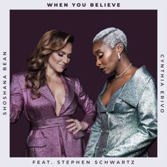 Shoshana Bean, Cynthia Erivo, Stephen Schwartz: When You Believe