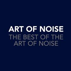 Art Of Noise: The Best Of The Art Of Noise