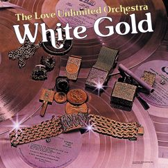The Love Unlimited Orchestra: White Gold