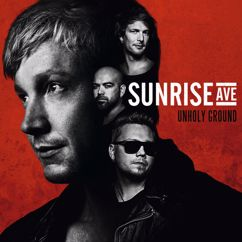 Sunrise Avenue: Unholy Ground (Deluxe Version)