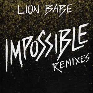 LION BABE: Impossible