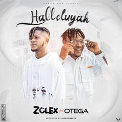 Zolex feat. Otega: Halleluyah
