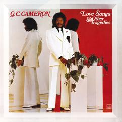 G.C. Cameron: Love Songs & Other Tragedies (Expanded Edition)