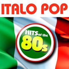 Generazione Anni '80: Italo Pop - Hits of the 80s