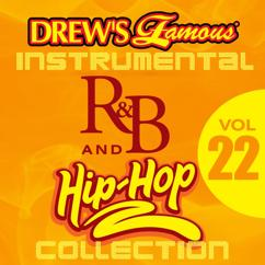The Hit Crew: Drew's Famous Instrumental R&B And Hip-Hop Collection (Vol. 22)