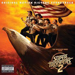 Various Artists: Super Troopers 2 (Original Motion Picture Soundtrack)
