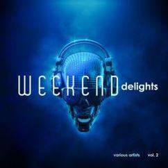 Various Artists: Weekend Delights, Vol. 2