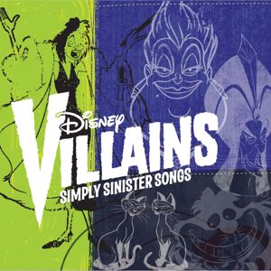 Various Artists: Disney Villains: Simply Sinister Songs