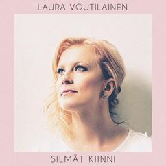 Laura Voutilainen: Silmät kiinni
