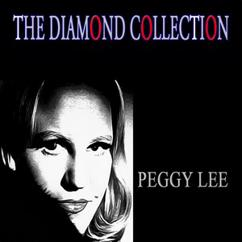 Peggy Lee: I Lost My Sugar (In Salt Lake City) [Remastered]