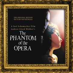 Andrew Lloyd-Webber: The Phantom of the Opera (Original Motion Picture Soundtrack) [Expanded Edition] featuring Phantom of the Opera (Club Remix, Sprit Dub, Dance Radio Mix)