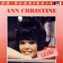 Ann Christine: 20 Suosikkia / Lalaika