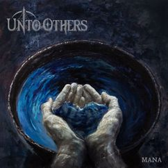 Unto Others: Mana