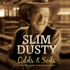 Slim Dusty: Odds And Sods
