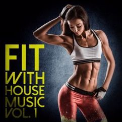Various Artists: Fit with House Music, Vol. 1