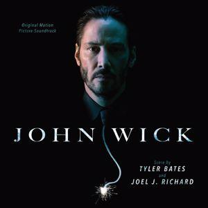 Tyler Bates, Joel J. Richard: John Wick (Original Motion Picture Soundtrack)