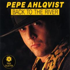 Pepe Ahlqvist, H.A.R.P.: Back to the River