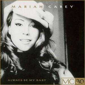 Mariah Carey feat. Da Brat and Xscape: Always Be My Baby