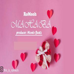 Romeoh: MAHABA