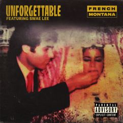 French Montana, Swae Lee: Unforgettable