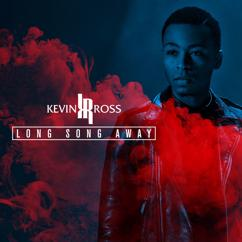 Kevin Ross: Long Song Away