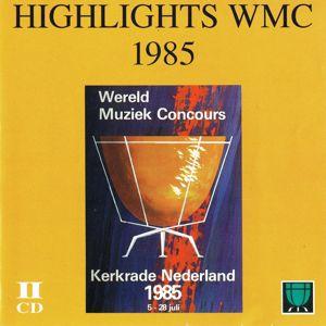 Various Artists: Highlights WMC 1985