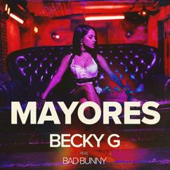 Becky G & Bad Bunny: Mayores