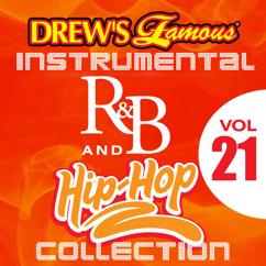 The Hit Crew: Drew's Famous Instrumental R&B And Hip-Hop Collection (Vol. 21)