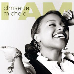 Chrisette Michele: I Am
