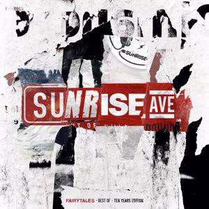 Sunrise Avenue: Fairytales - Best Of - Ten Years Edition