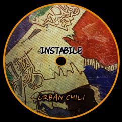 INSTABILE: Urban Chili