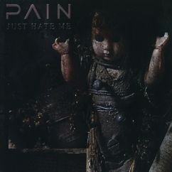 Pain: Just Hate Me