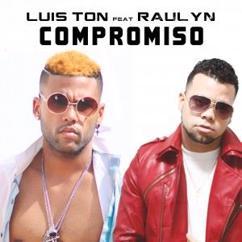 Luis Ton & Raulyn Cuban: Compromiso