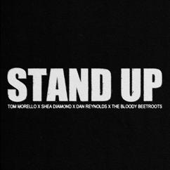 Tom Morello, Shea Diamond, Dan Reynolds, The Bloody Beetroots: Stand Up