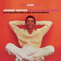 Johnny Mathis: I'll Buy You a Star
