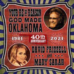 David Frizzell and Mary Sarah: You're The Reason God Made Oklahoma (40th Anniversary)