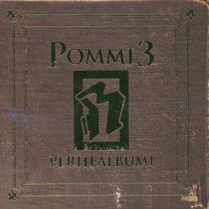 Rähinä: Pommi 3 - Perhealbumi